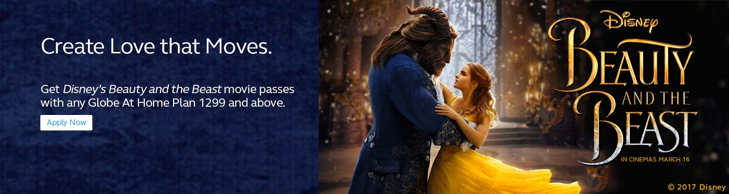 Get Disney's Beauty and the Beast movie passes with any Globe at Home Plan 1299 and above