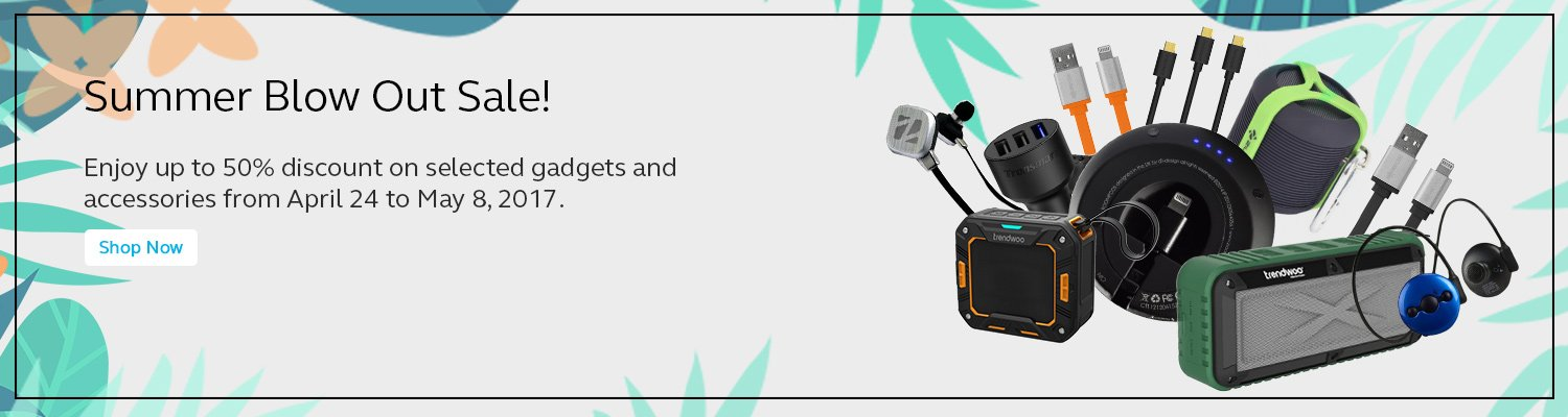 Enjoy up to 50% discount on selected gadgets and accessories from April 24 to May 8, 2017.