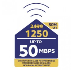 Plan 2499 50Mbps UNLI at 50% OFF for 6 mos.