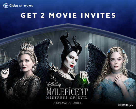Subscribe to Globe At Home and get a GMovies pass for 2 to Disney's Maleficent: Mistress of Evil!