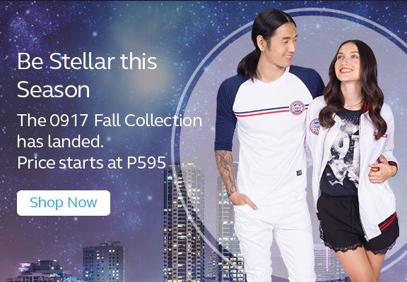 The 0917 Fall Collection has landed. Price starts at P595!